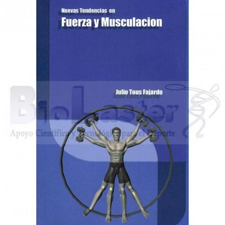 Nuevas Tendencias en Fuerza y Musculación