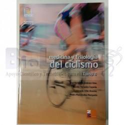 Medicina y Fisiología del Ciclismo. Tomo II