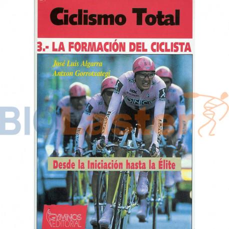 Ciclismo Total 3. La Formación del Ciclista