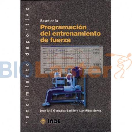 Bases de la Programacion del Entrenamiento de Fuerza