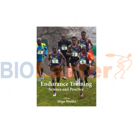 Endurance Training - Science and Practice